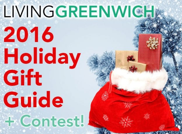 Contest Winner Announcement PLUS 2016 Living Greenwich Holiday Gift Guide