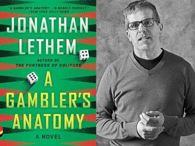AuthorsLive: 'A Gambler's Anatomy' by Jonathan Lethem
