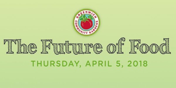 The Future of Food - An Evening with Stone Barns Center for Food and Agriculture - Greenwich Library