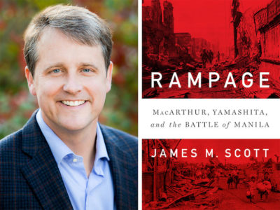 AuthorsLive - 'Rampage; MacArthur, Yamashita, and the Battle of Manila' by James M. Scott at Greenwich Library