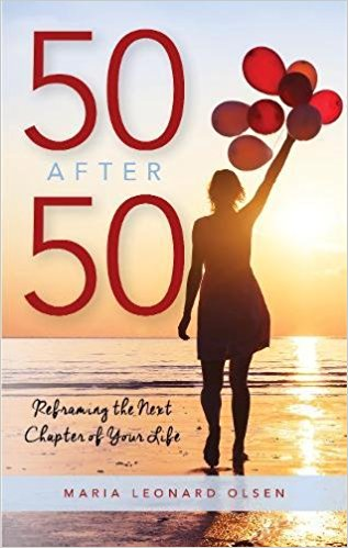 AuthorsLive - 50 After 50; Reframing the Next Chapter of your Life' by Maria Leonard Olsen - Cos Cob Library