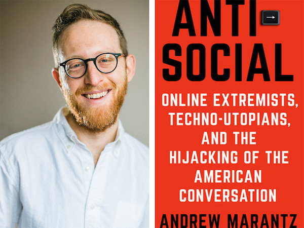 AuthorsLive - 'Antisocial' by Andrew Marantz with Tom Mellana - Greenwich Library