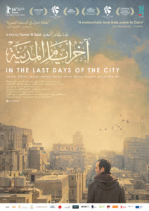 In the Last Days of the City - Includes Reception and Q&A with Director Tamar El Said - Huntington Cinema Arts Centre
