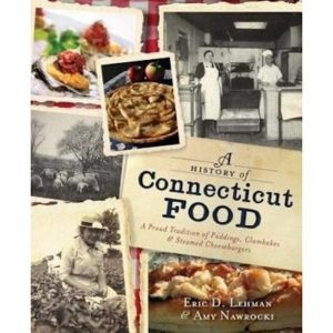 FocusOn: Food - A History of Connecticut Food - Greenwich Library