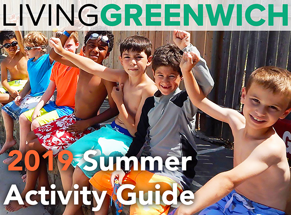 Living Greenwich 2019 Summer Activity Guide - Summer Camps and Programs
