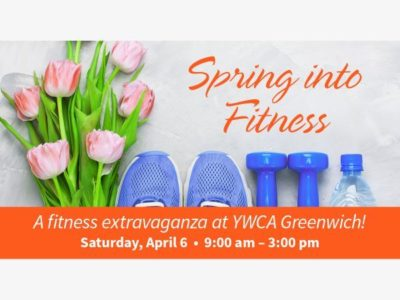 Spring into Fitness - a Fitness Extravaganza at YWCA Greenwich