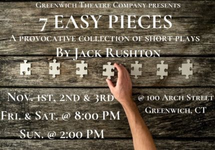 Greenwich Theater Company Presents '7 Easy Pieces' - 100 Arch Street